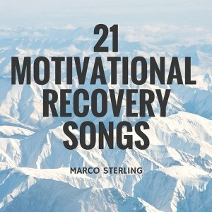 Recovery Songs to Keep You Motivated