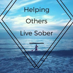 Helping Others Live Sober