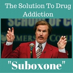 Suboxone - The solution to drug addiction
