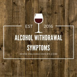 alcohol recovery symptoms